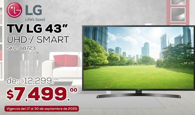 "Oferta de TV LG 43"" Smart UHD LG por $7499"