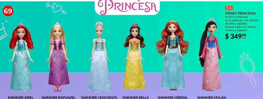 Oferta de Disney Princesas por $349.9