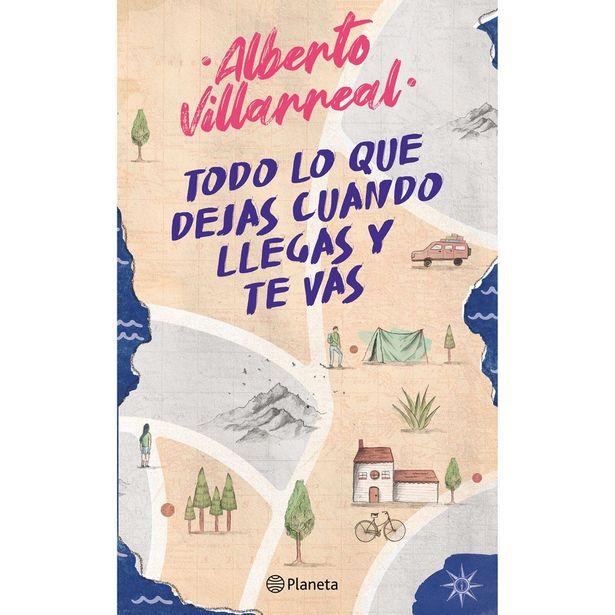 Oferta de Todo Lo Que Dejas Cuando Llegas Y Te Vas  Autor : Alberto Villarreal por $228