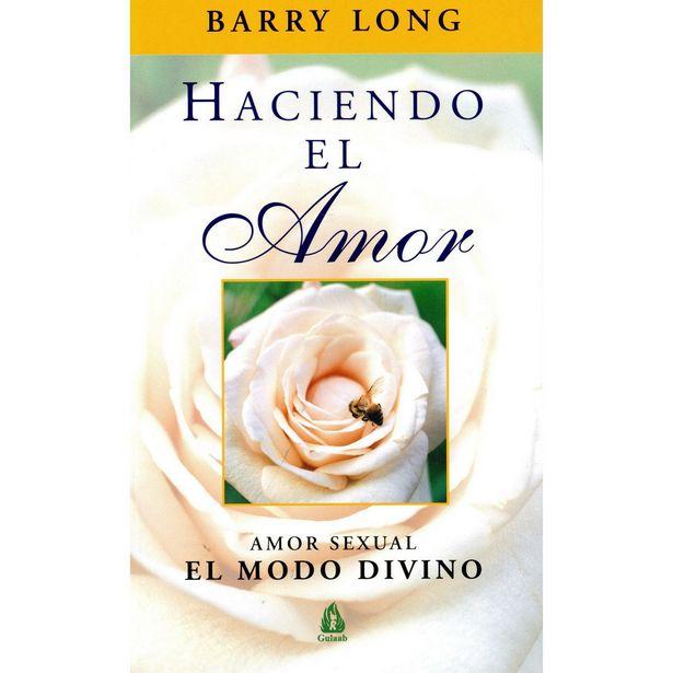 Oferta de Haciendo El Amor  Autor : Long, Barry por $240