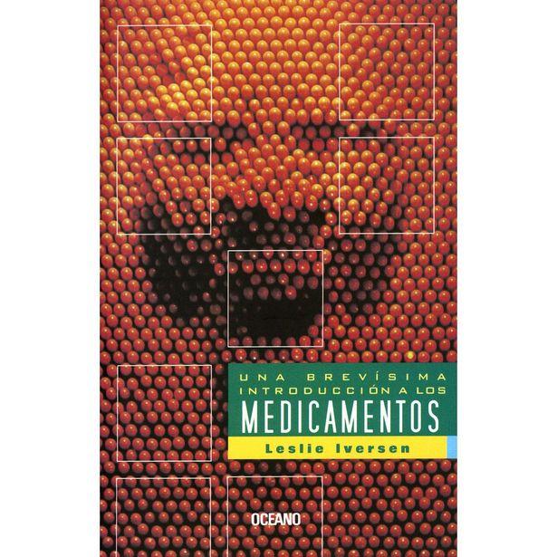Oferta de Una Brevísima Introducción A Los Medicamentos  Autor : Iversen, Leslie por $175