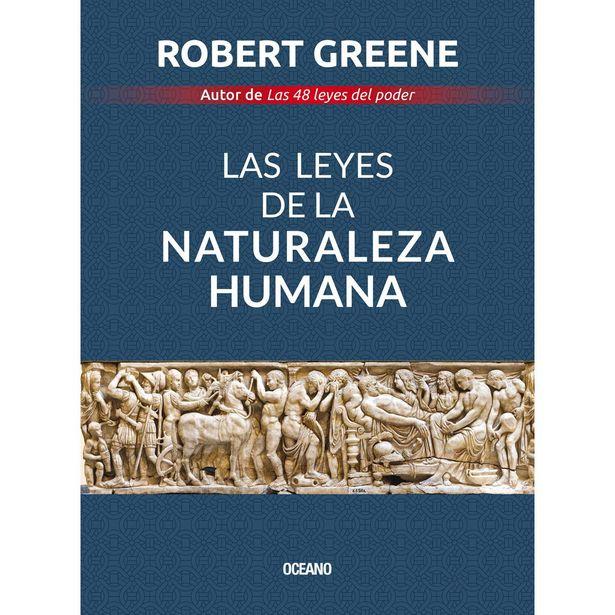 Oferta de Las Leyes De La Naturaleza Humana  Autor : Robert Greene por $371