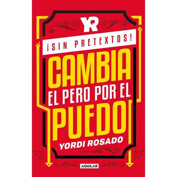 Oferta de ¡sin Pretextos! Cambia El Pero Por El Puedo. Edición Sanborns  Autor : Yordi Rosado por $207