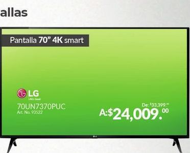 "Oferta de Smart tv led 70"" 4K LG por $24009"
