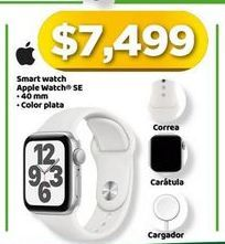 Oferta de Reloj inteligente Apple por $7499