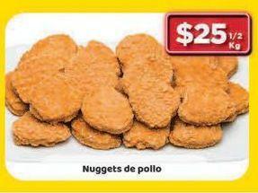 Oferta de Nuggets de pollo por $25