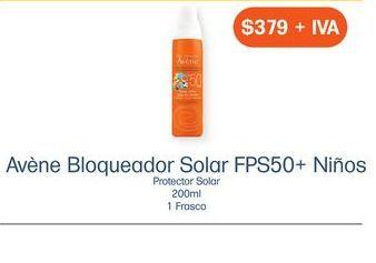Oferta de AVENE BLOQ SOLAR FPS50+SPRAY NIÑOS FRA C/200ML por $379