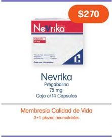 Oferta de NEVRIKA 75 mg CAP C/14 por $270