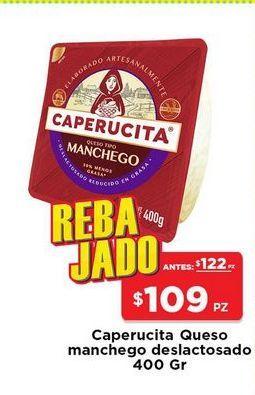 Oferta de Queso manchego deslactosado caperucita 400 gr por $109