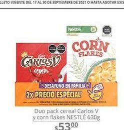 Oferta de Cereal Carlos V y corn flakes Nestle 630 g  por $53