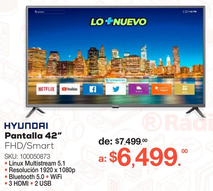 Oferta de Pantalla Hyundai / 42 pulgadas / Full HD / Smart TV por $6499