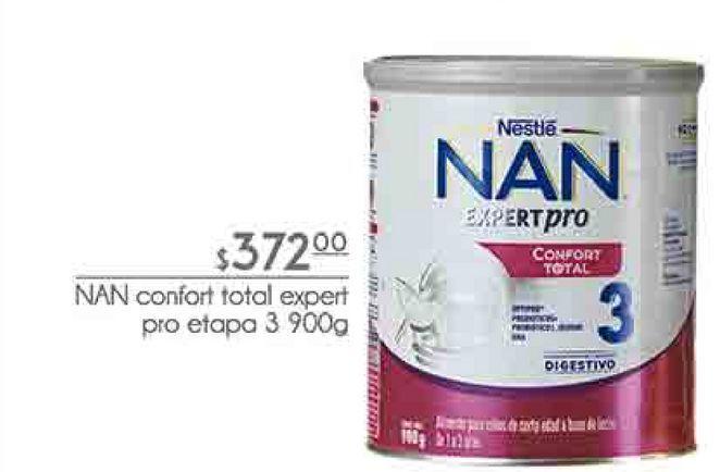 Oferta de NAN confort total expert pro etapa 3 900g por $372